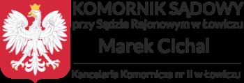 Komornik przy Sądzie Rejonowym w Łowiczu Marek Cichal